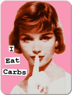 lol,  but after a bad few days i go right back to low, or no carb or i feel wretched