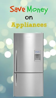 Here Are A Few Ways You Can Save BIG On Buying Appliances!