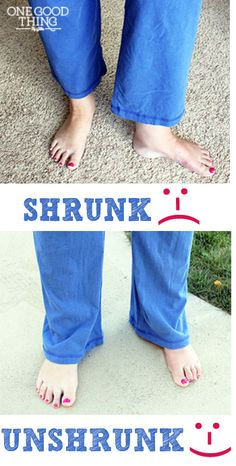 """How to """"Unshrink"""" Your Clothes! I can see how this works with stretchy pants but I think I need to research some more for the important clothes I seem to shrink: hubby's polo shirts - not just length but across the shoulders...."""