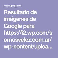 Resultado de imágenes de Google para https://i2.wp.com/somosvelez.com.ar/wp-content/uploads/2017/07/Telegraph-La-mas-linda.png?resize=459%2C634