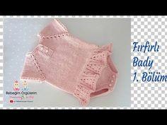Fırfırlı Bady 1. Bölüm Prenses Bebek Tulumu - YouTube Baby Knitting Patterns, Free Baby Patterns, Knitting Kits, Knitting For Kids, Sewing For Kids, Knit Baby Dress, Dress With Cardigan, Baby Suit, Baby Kind
