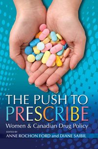 Women and Canadian Drug Policy, by Anne Rochon Ford and Diane Saibil Drugs, Meant To Be, Health, Books, Special Meaning, Photo Credit, Promotion, Core, Daughter