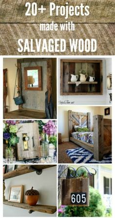 From big to small - some great projects with salvaged wood - and we have you covered there!