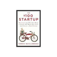 The Startup: Reinvent the Way You Make a Living, Do What You Love, and Create a New Future by Chris Guillebeau Best Business To Start, Making A Business Plan, Starting A Business, Business Planning, Money Book, Up And Running, Along The Way, Helping Others, How To Plan