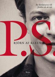 P.S. - Björn Af Kleen - E-bok (9789185849635) | Bokus bokhandel