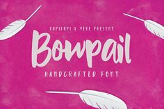 H y, artsy people! We're so excited about this collaboration with my friend Yeremia. We named it Bowpail. BOWPAIL Font is an handcrafted typeface, inspired by Cute Fonts, Pretty Fonts, Beautiful Fonts, Hand Lettering Fonts, Typography Fonts, Lettering Design, Little Yellow Bird, Kids Dishes, Project Presentation