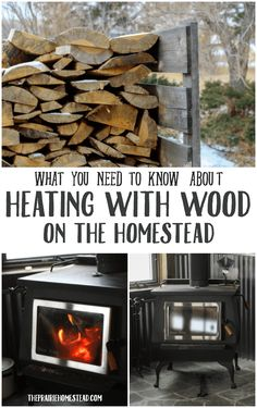 What you need to know about Heating with Wood on the Homestead