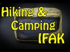 Hiking/Camping First Aid Kit (IFAK) - http://hikingcentral.net/hikingcamping-first-aid-kit-ifak/
