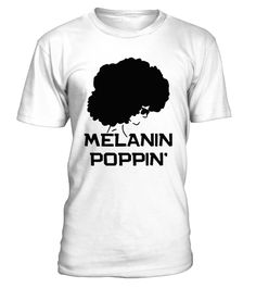 As a Black female, Melanin Poppin' means to us of liberation, self - confidence, and self love to Black women.   Our Melanin Poppin shirts are available in men's, women's and youth sizes in a variety of colors.      TIP: If you buy 2 or more (hint: make a gift for someone or team up) you'll save quite a lot on shipping.           Guaranteed safe and secure checkout via:    Paypal | VISA | MASTERCARD       Click theGREEN BUTTON, select your size and style.       ▼...