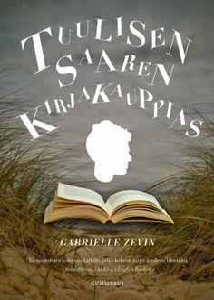 Leena Lumi: Gabrielle Zevin: Tuulisen saaren kirjakauppias