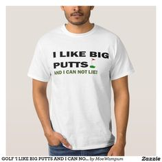GOLF 'I LIKE BIG PUTTS AND I CAN NOT LIE' FUNNY