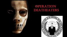 "Anonymous launch #OpDeathEaters against worldwide paedophile ring. #OpDeathEaters The biggest story of our generation is unfolding in the United Kingdom to near complete silence in the international corporate media. The UK media depict it as a ""sex scandal"" committed by ""child lovers"" What the UK media depicts as, ""child sex"", has left children missing the lower half of their bodies. These so-called, 'sex scandals', involve children, provided for torture, as bait to blackmail political ..."