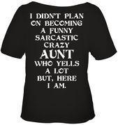 Funny Sarcastic Crazy Aunt | Funny T Shirts Hilarious | Funny Mugs | Funny T Shi... Funny T Shirt Sayings, T Shirts With Sayings, Funny Shirts, Funny Quotes, Fun Sayings, Tee Shirts, Cute Tshirts, Cool T Shirts, Crazy Aunt