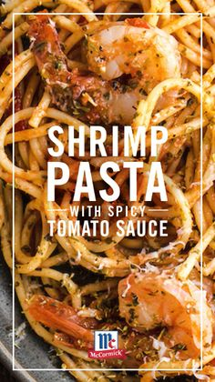 Quick and easy Shrimp Pasta with Spicy Tomato Sauce is perfect for a weeknight meal or night of casual entertaining. This dish is packed with authentic Mediterranean flavor from McCormick Oregano Leaves that take your dish from ordinary to extraordinary. Fish Recipes, Seafood Recipes, Dinner Recipes, Cooking Recipes, Healthy Recipes, Easy Shrimp Pasta Recipes, Spicy Shrimp Pasta, Cooking Chef, Chicken Pasta