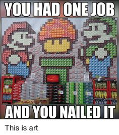Image result for you had one job