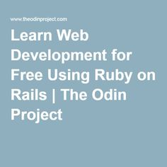Learn Web Development for Free Using Ruby on Rails | The Odin Project