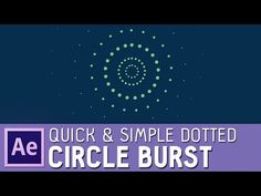 Quick & simple After Effects dotted circle burst (with elipse and dash options) - YouTube