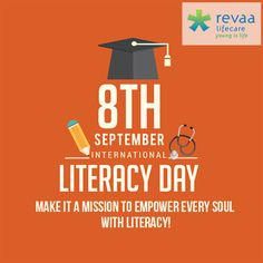 Make it a mission towards health literate India! Use #international literacy day#India#mission India health literacy#literate India# International Literacy Day 2016 Visit- www.revaalifecare.com