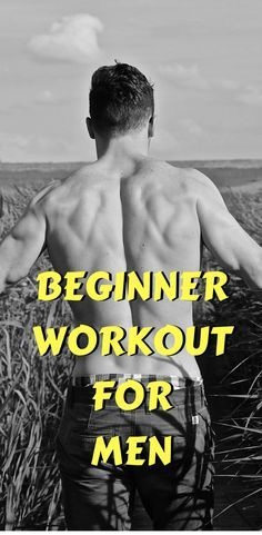 Beginner Workout For Men | Beginner Workout For Men Muscle Building | Beginner Workout For Men Weight Loss | leanwithstyle.com
