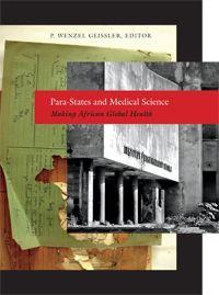 Para-States and Medical Science