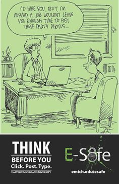 Think before you post - part of Eastern Michigan University's E-Safe security awareness campaign.