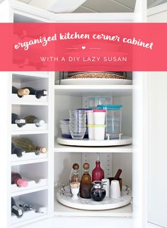Organized Kitchen Corner Cabinet with a DIY Lazy Susan