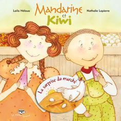 Une visite au marché Kiwi, My Children, Childrens Books, Disney Characters, Fictional Characters, Family Guy, Albums, Illustrations, Collection