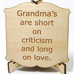 my grandma has been there for eveything she is important to me