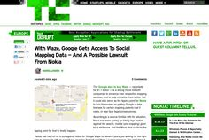 http://techcrunch.com/2013/06/14/with-waze-google-gets-access-to-social-mapping-data-and-a-possible-lawsuit-from-nokia/ ... | #Indiegogo #fundraising http://igg.me/at/tn5/