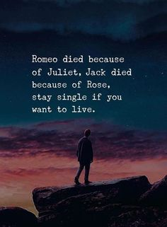 Stay single if you want to live.. via (https://ift.tt/2HtcJJk)