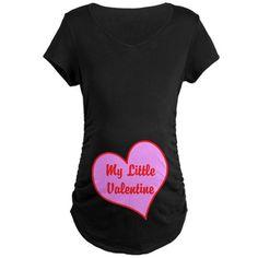 My Little Valentine Maternity T-Shirt on CafePress.com #valentines #day #Pregnant #Shirt