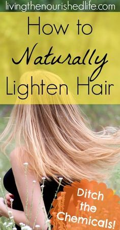 Try these natural methods for lightening your hair up to shades! They're easy and super healthy for your hair and scalp. Lighten Hair At Home, Lighten Hair Naturally, How To Lighten Blonde Hair, Lighten Hair With Honey, Natural Beauty Tips, Natural Hair Styles, Beauty Ideas, Beauty Care, Hair Beauty