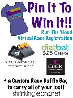 Pin It to Win It: Race Edition! $250+ value! Race Registration, tee, $100 Amazon GC, @dietbet credits, @drinkclick, and a custom race duffle bag! Don't miss out! #foxy5K #foxy10K #c25k @shrinkingjeans