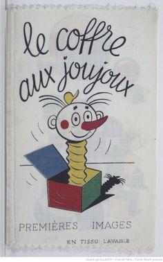 Coffre aux joujoux : premières images en tissu lavable,  collections numérisées dans Gallica, Fonds Heure Joyeuse (Paris)
