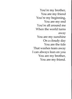 Best Brother Sister quotes - Brother and Sister Bonding Sayings Sibling Quotes Brother, Love My Brother Quotes, Missing You Brother, Daughter Poems, Brother To Brother Quotes, Nephew Quotes, Cousin, Brother Sister, Brother Birthday