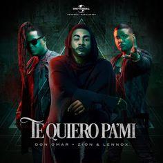 f38fd8aa4ed Don Omar - Te Quiero Pa  Mi ft Zion Y Lennox Zion Y Lennox