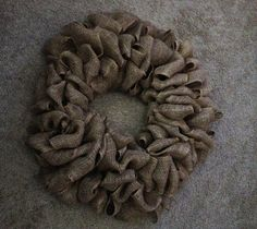 Easy steps on how to make a burlap wreath. Gonna need this