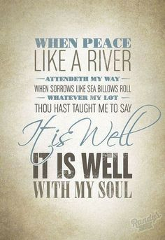 It Is Well With My Soul | Written by Horatio Spafford