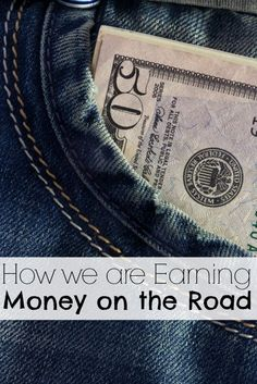 Find out the many ways we are Earning Money on the Road to be able to travel full time.