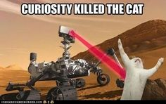 Today's LOL -> are you following Curiosity's activities? XD Morning guys!!