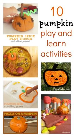 10 fun pumpkin ideas: great play, crafts and learning activities.
