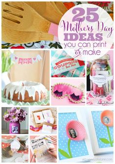 25 Mothers Day ideas you can print or make! (via lollyane.com)