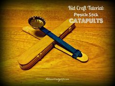 Kid Craft Tutorial: Popsicle Stick Catapults #AdriansCrazyLife These are ridiculously simple, but the kids really love them!