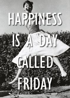 Most Popular Happy Friday Quotes The Random Vibez is sharing some of the coolest, popular, funny and amazing Happy Friday Quotes to brighten your Friday Mornings! Work Quotes, Sad Quotes, Best Quotes, Life Quotes, Inspirational Quotes, Humorous Quotes, Friend Quotes, Awesome Quotes, Days Of A Week