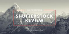 Shutterstock Review - Review of microstock agency Shutterstock. Should I sign up with Shutterstock? What will I earn? Read our Shutterstock review