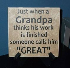 Great fathers day present for those of us who were raised by their grandparents Great-Grandpa Decorative Tile. Could do something like this I've cross stitch for Nancy & Jack!