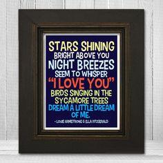 Dream a Little Dream of Me Print 11x14 - Song Lyric Nursery Print - Louis Armstrong Music Art Print - Choose Background Color. $23.00, via Etsy.
