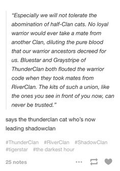 Tigerstar has two sets of half-clan kits, Brambleclaw, Tawnypelt, Hawkfrost, and Mothwing. Thunderclan, Shadowclan, Riverclan, and even rouge blood! Who's impure?