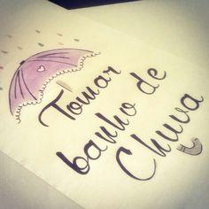Um dia para tomar banho de chuva #umdiapara #lettering #inspiracao #serfeliz