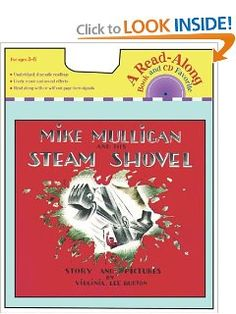 Mike Mulligan and His Steam Shovel (With CD).